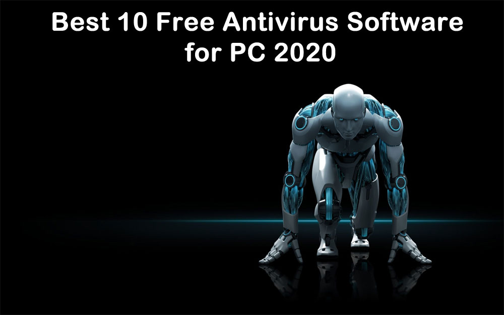 Best 10 Free Antivirus Software for PC 2020